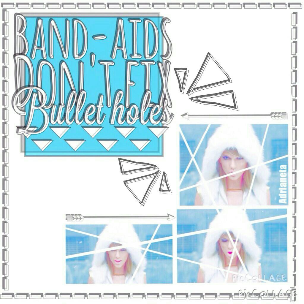 🎶💙 Band-aids don't fix bullet holes 💙🎶
