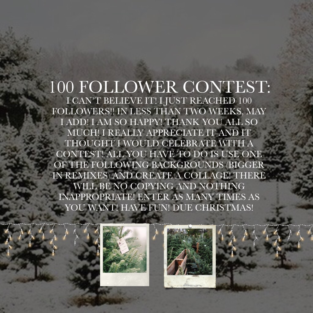 100 FOLLOWER CONTEST:
