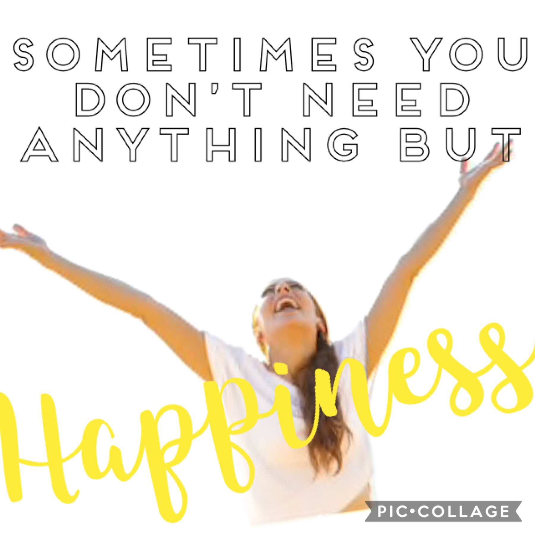 If you don't know what to be Choose to be happy