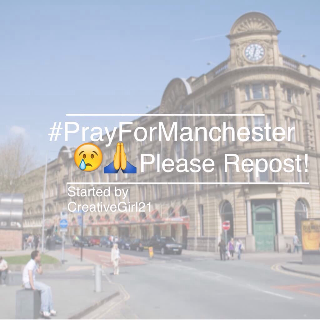 Pray for Manchester 😢