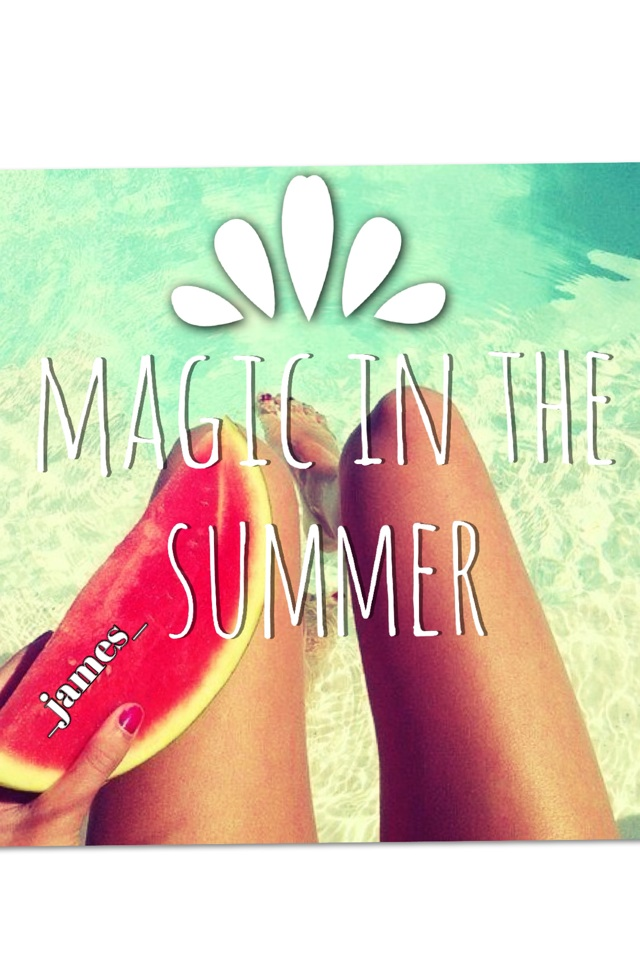 Magic in the summer