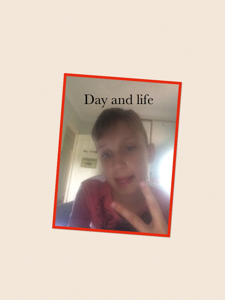 Day and life