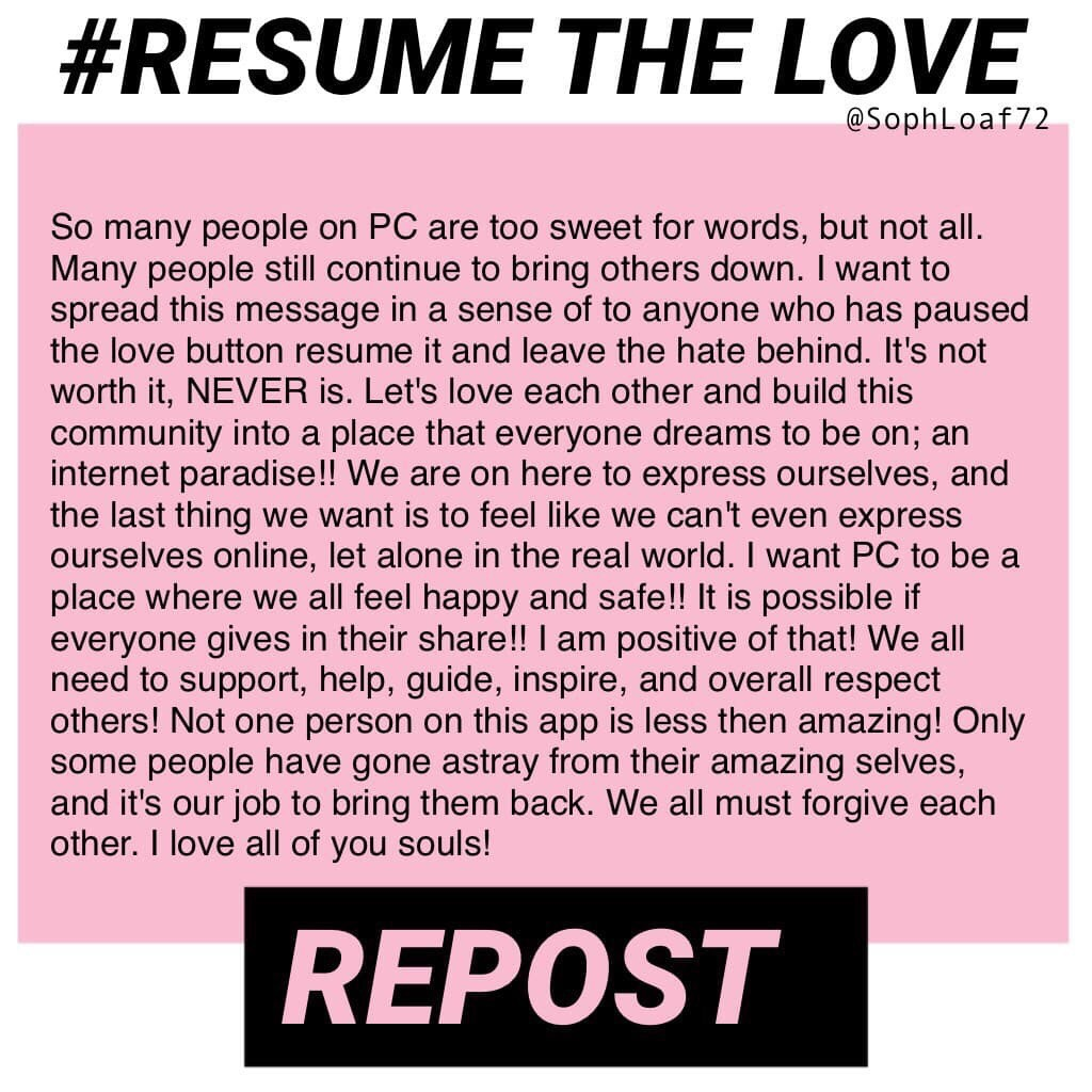 FOLLOW MY NEWEST ACCOUNT @PROJECT_RESUME //HELP ME RESUME THE LOVE IN THE PC COMMUNITY!!