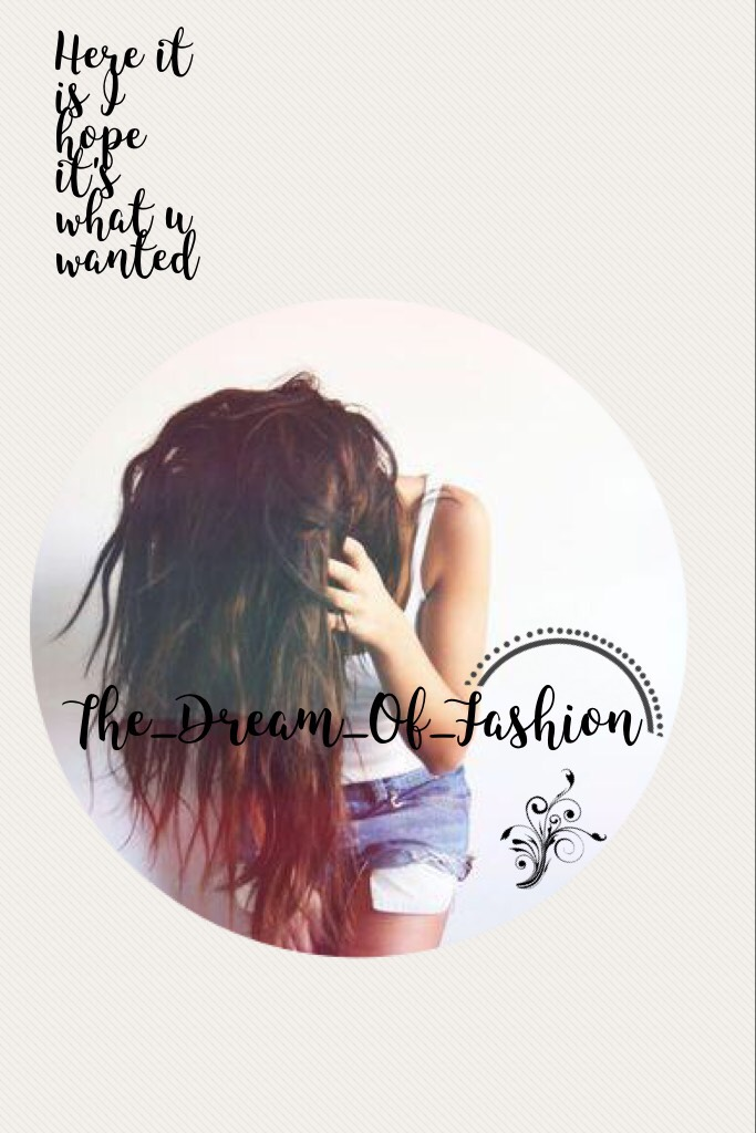 The_Dream_Of_Fashion here it is!