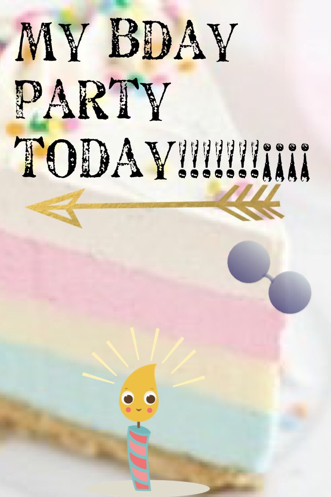 My bday party today!!!!!!!¡¡¡¡