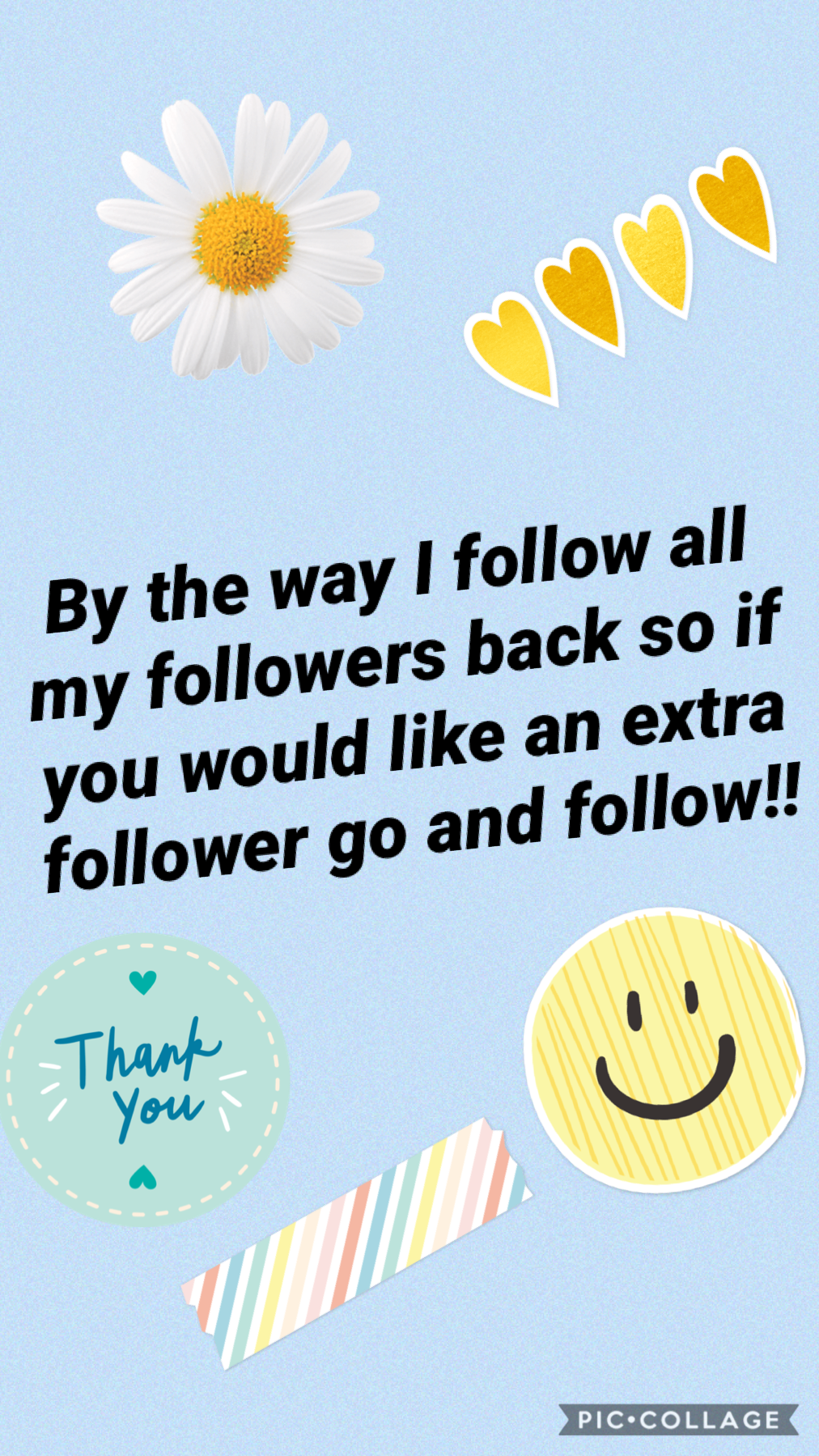 ⭐️tap⭐️  I love to see all my followers creativity an the people that they follow! I love to see the kindness that they post and all the things that make my day better! Spread kindness!