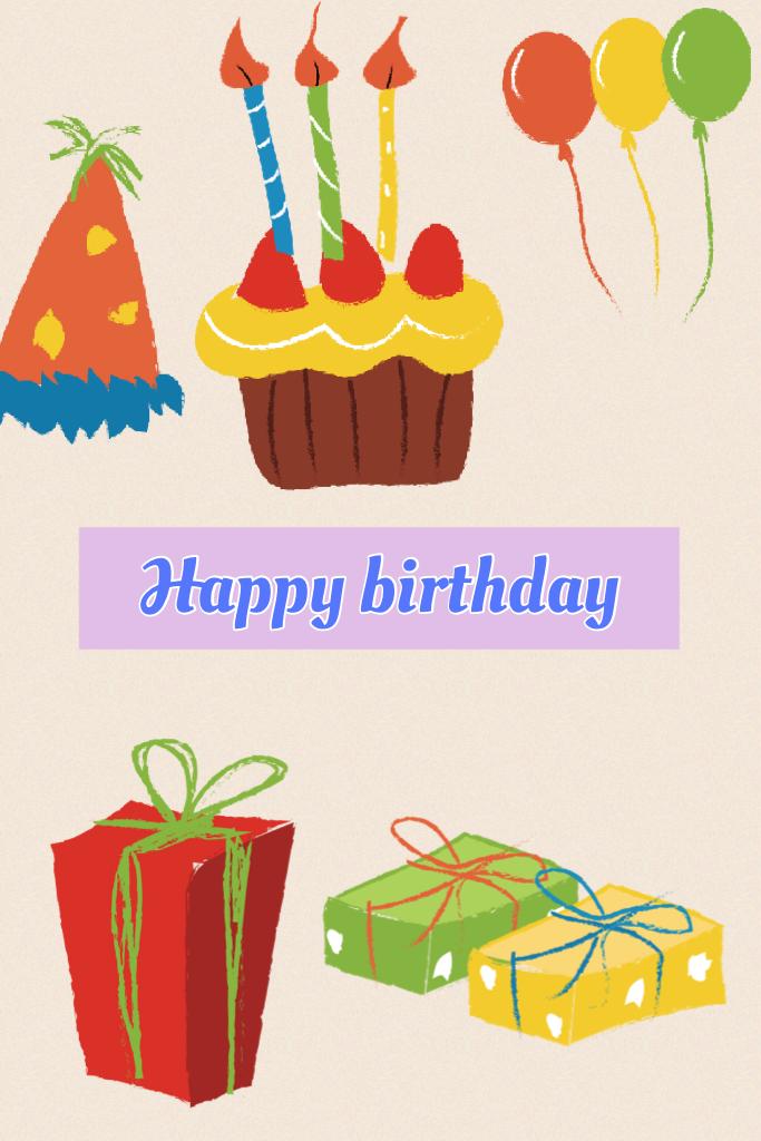 Happy birthday  if it is your birthday