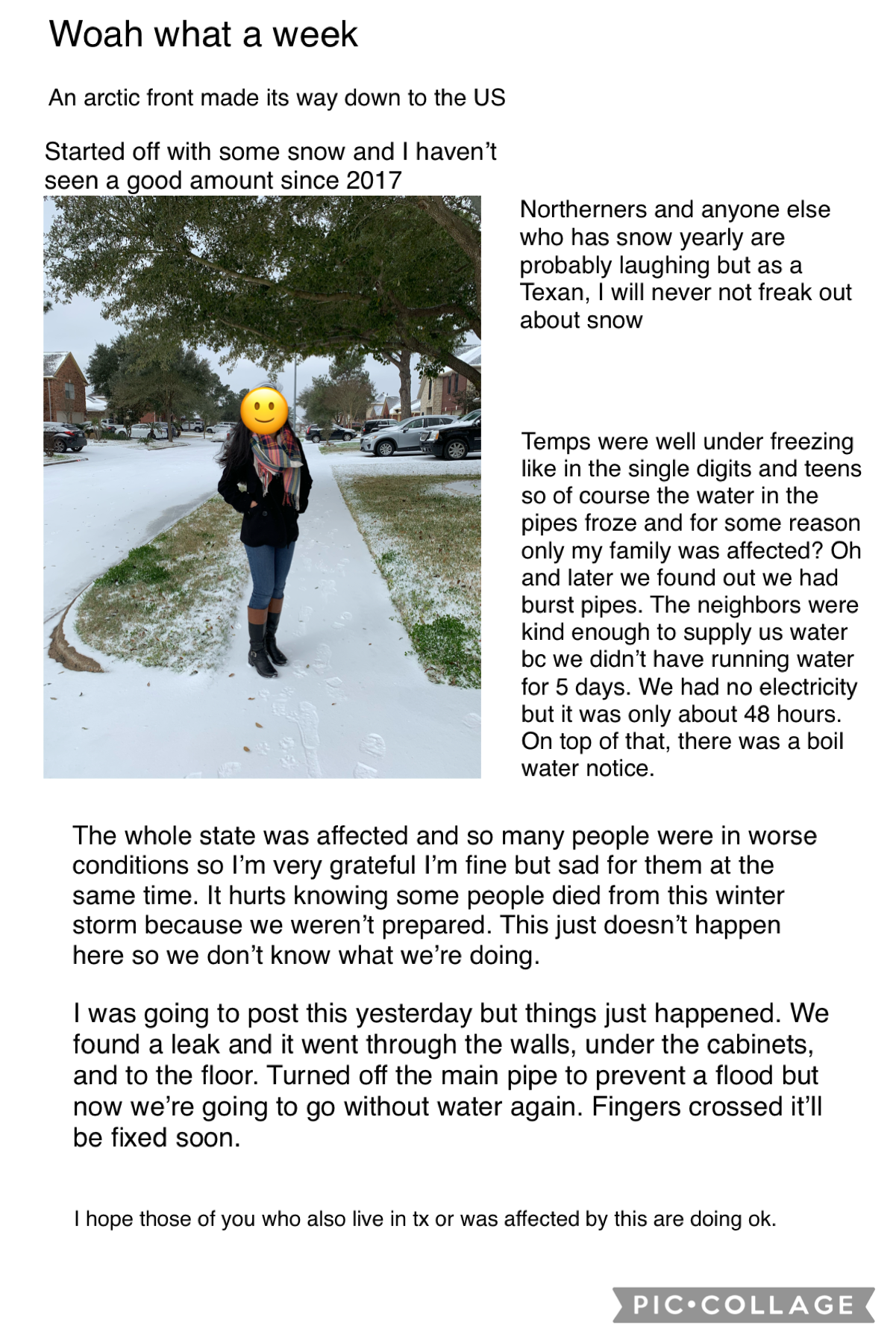2/22/21 | Recent events that just made me reflect on how very fortunate I am. Not really 'losing' water, the ability to even get supplies to fix 2 pipe bursts, having a hot meal in my stomach every day etc.