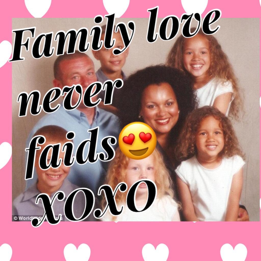 Family love ia the best love