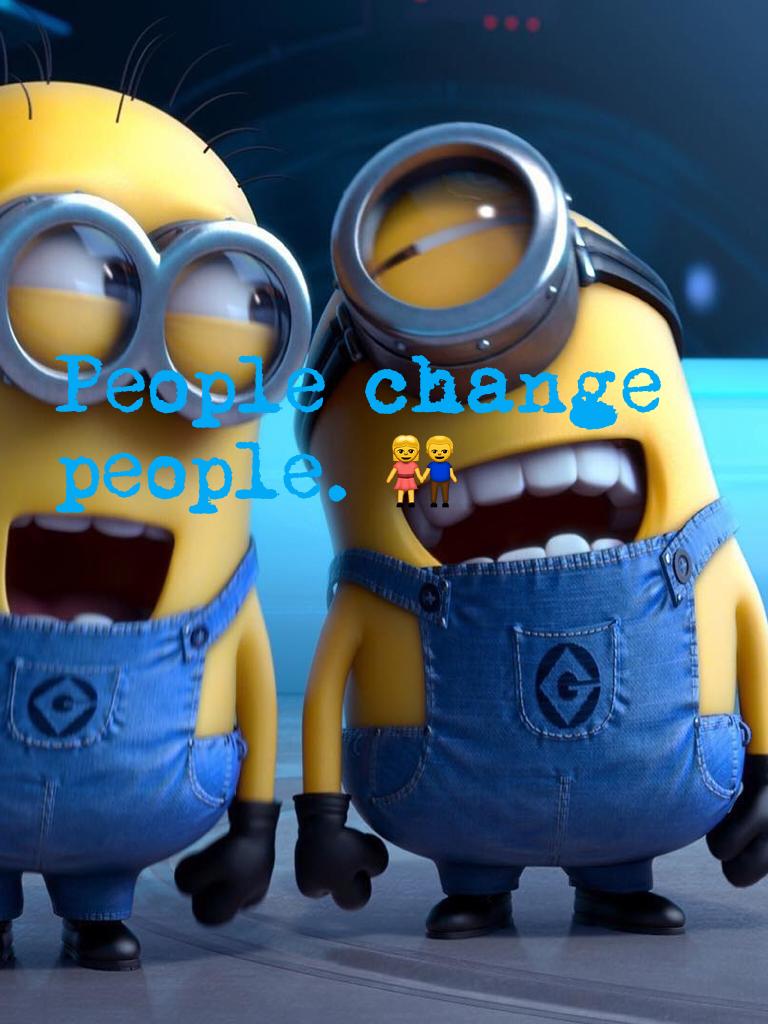 People change people. 👫