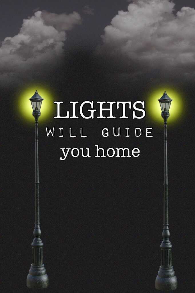 LIGHTS WILL GUIDE YOU HOME💫⭐️✨