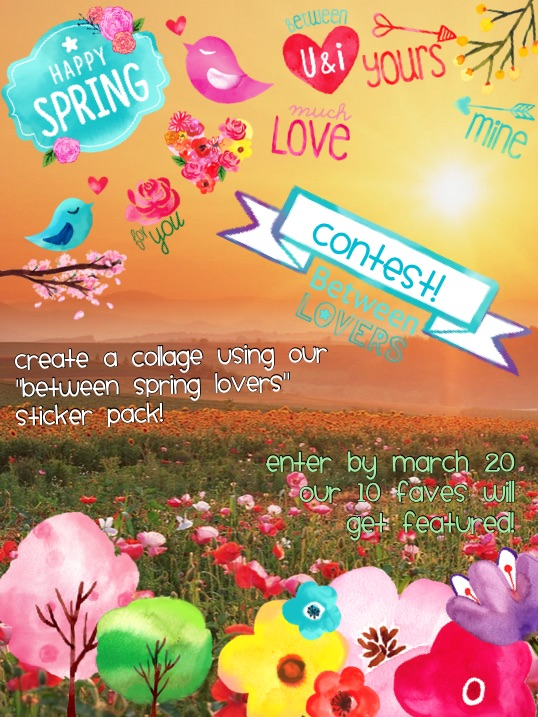 "#Contest! Create a collage using our ""between spring lovers"" sticker pack!"