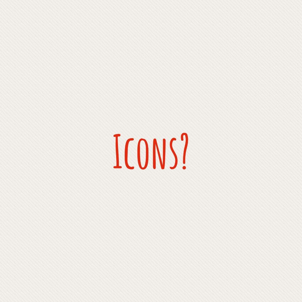Icons?