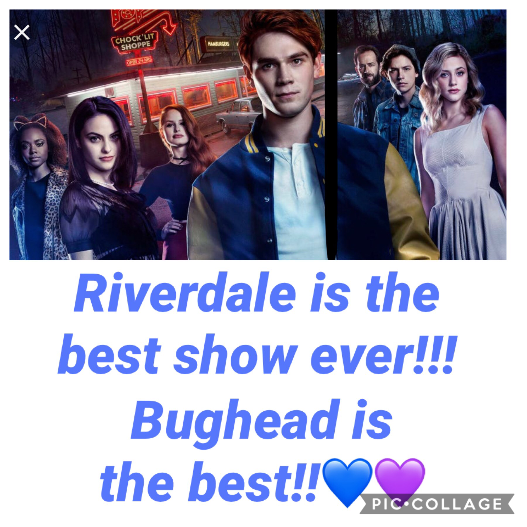 Riverdale is the best show i have ever seen!!💜💙 Check out my account and follow me!! And like if u think bughead is the best couple ever!! GO TEAM BUGHEAD!!!!!!!💜💙💜💙💜💙♥️