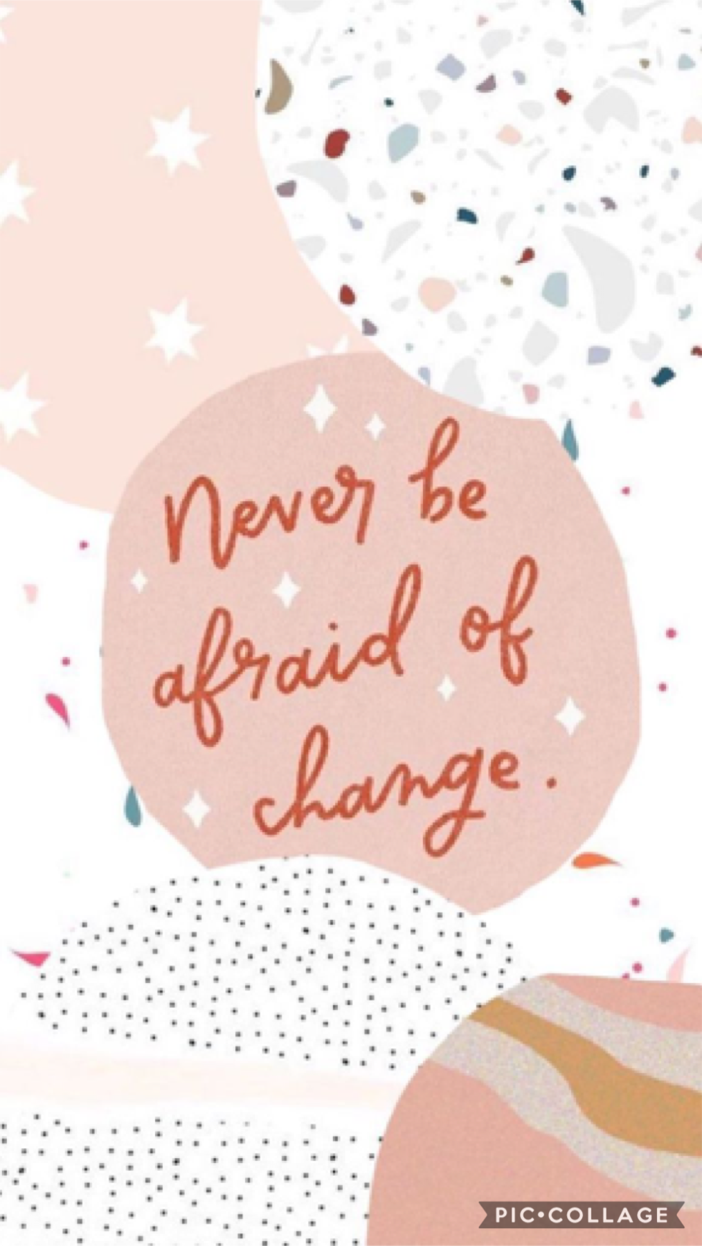 Change is something not to be afraid of