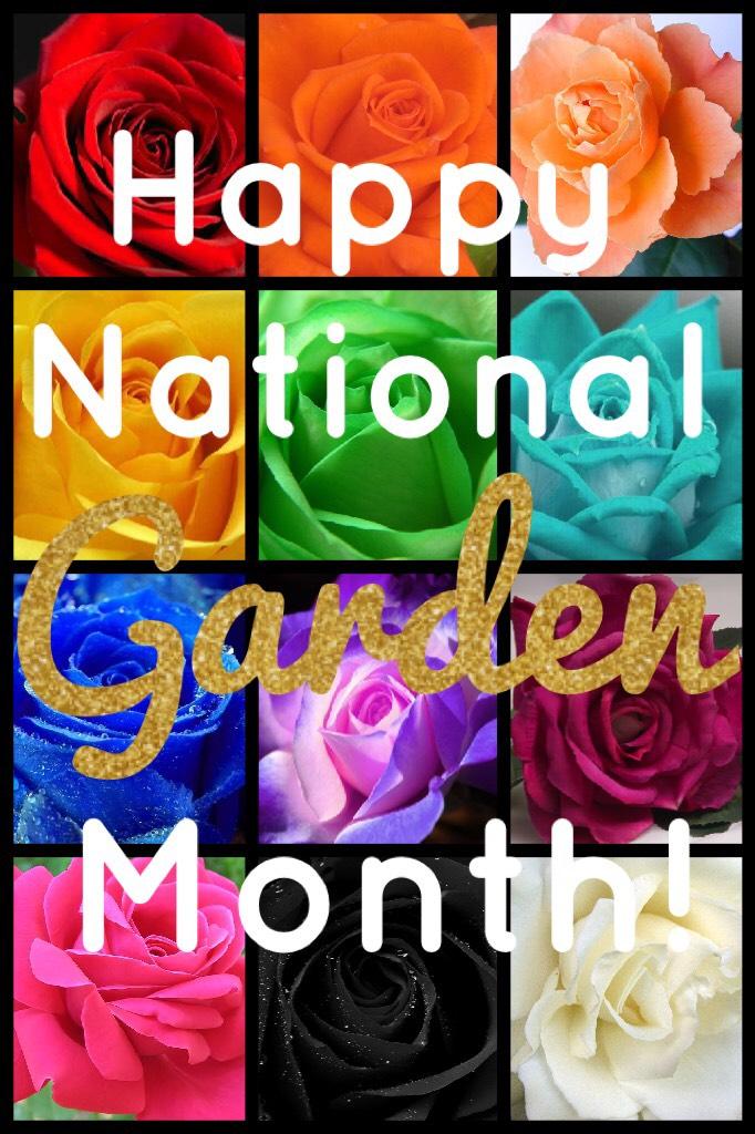 It's National Garden Month!💐🌷🌹🌺🌸🌼🌻
