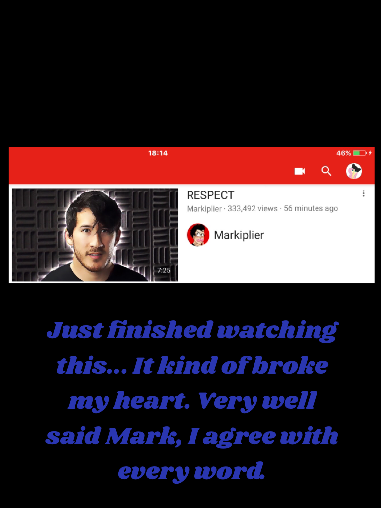 He's such a lovely, kind, understanding person. And I'm glad he made this video. I'm glad he stood up for Felix. He glad that he got that message across.