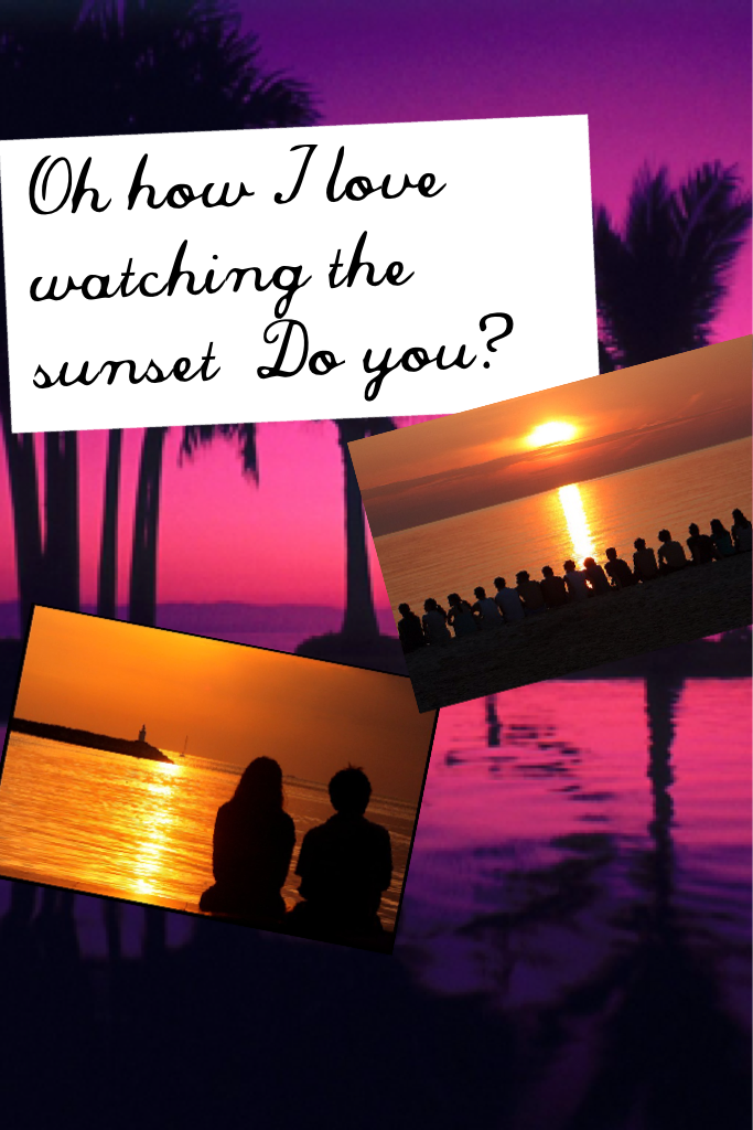 Oh how I love watching the sunset  Do you? Comment if you like watching it