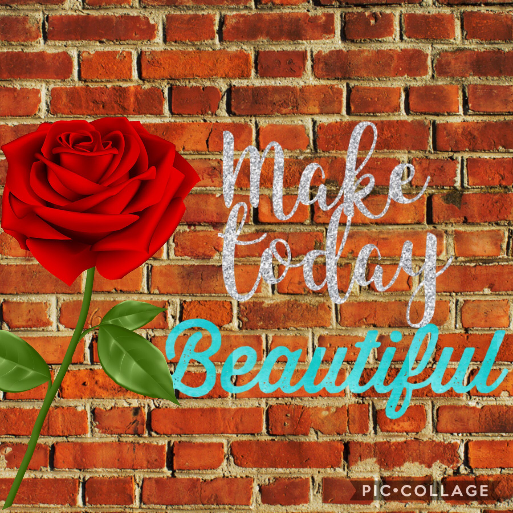 Make today beautiful!