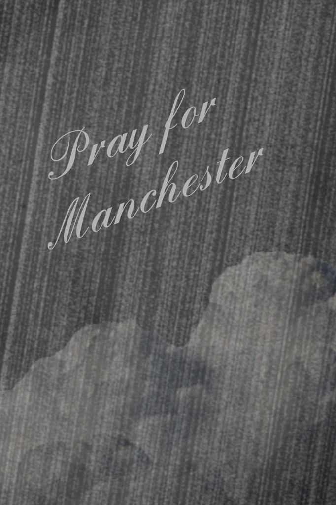 🙏Click🙏   Pray for Manchester pray for the victims and their families this is getting closer and closer to home. My thoughts are with everyone affected.