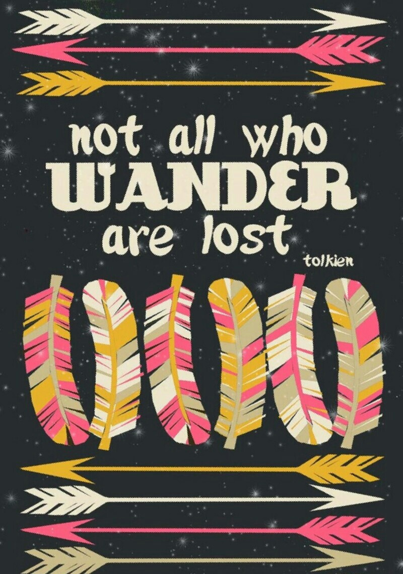not all who wander are lost - 736×1137