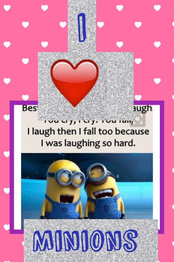 I love minions so much!😍