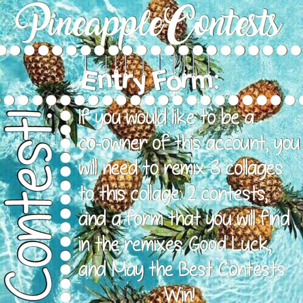 Collage by PineappleContests