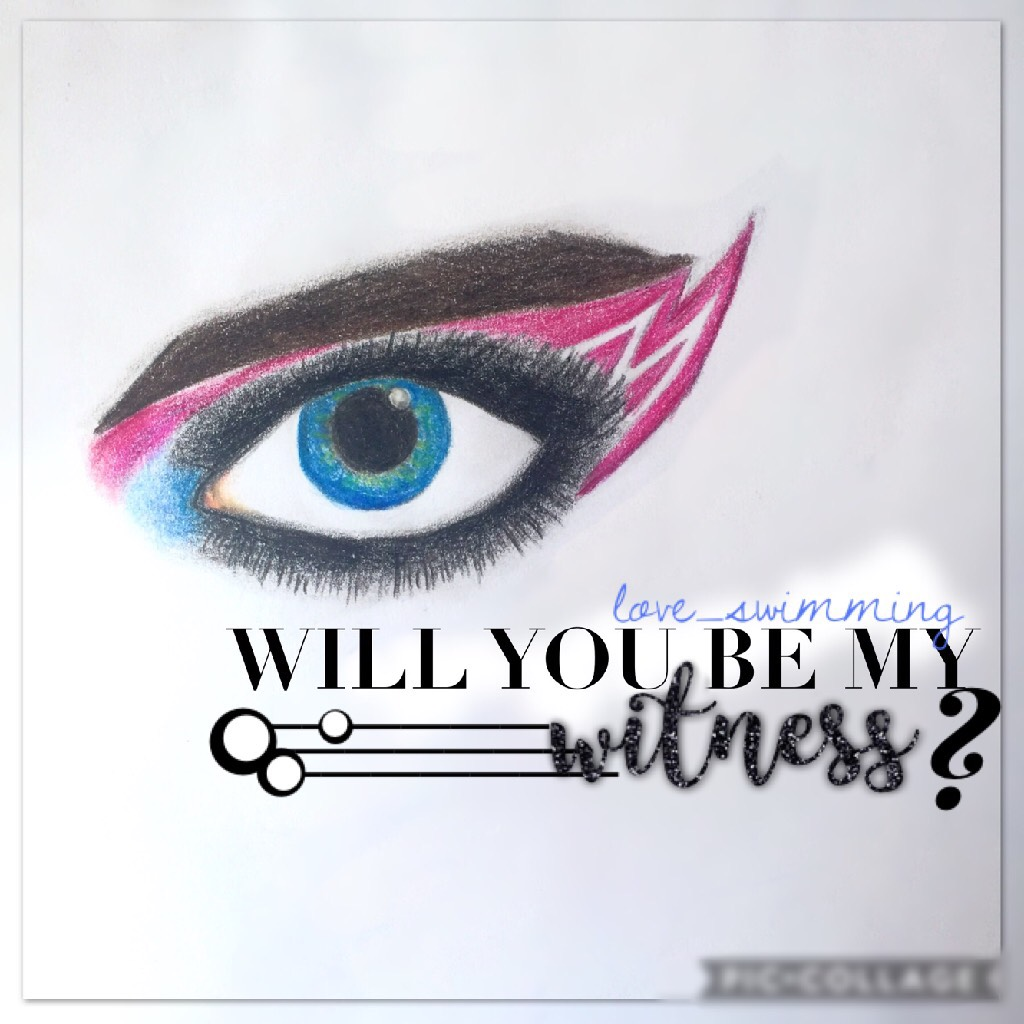 Yep I'm kinda back💕 witness is fire🔥😻 who agrees? Btw, I did the drawing👁✨ I think it turned out pretty cool😏💫