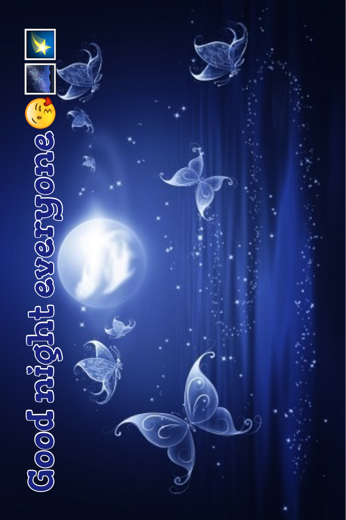 Good night everyone😘🌌🌠