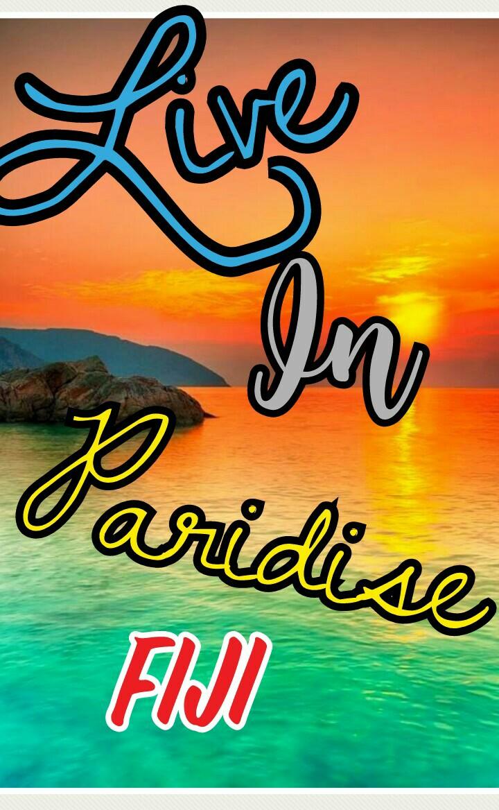 Fiji for life