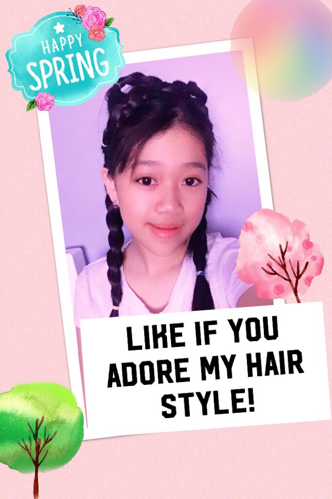Like if you adore my hair style!