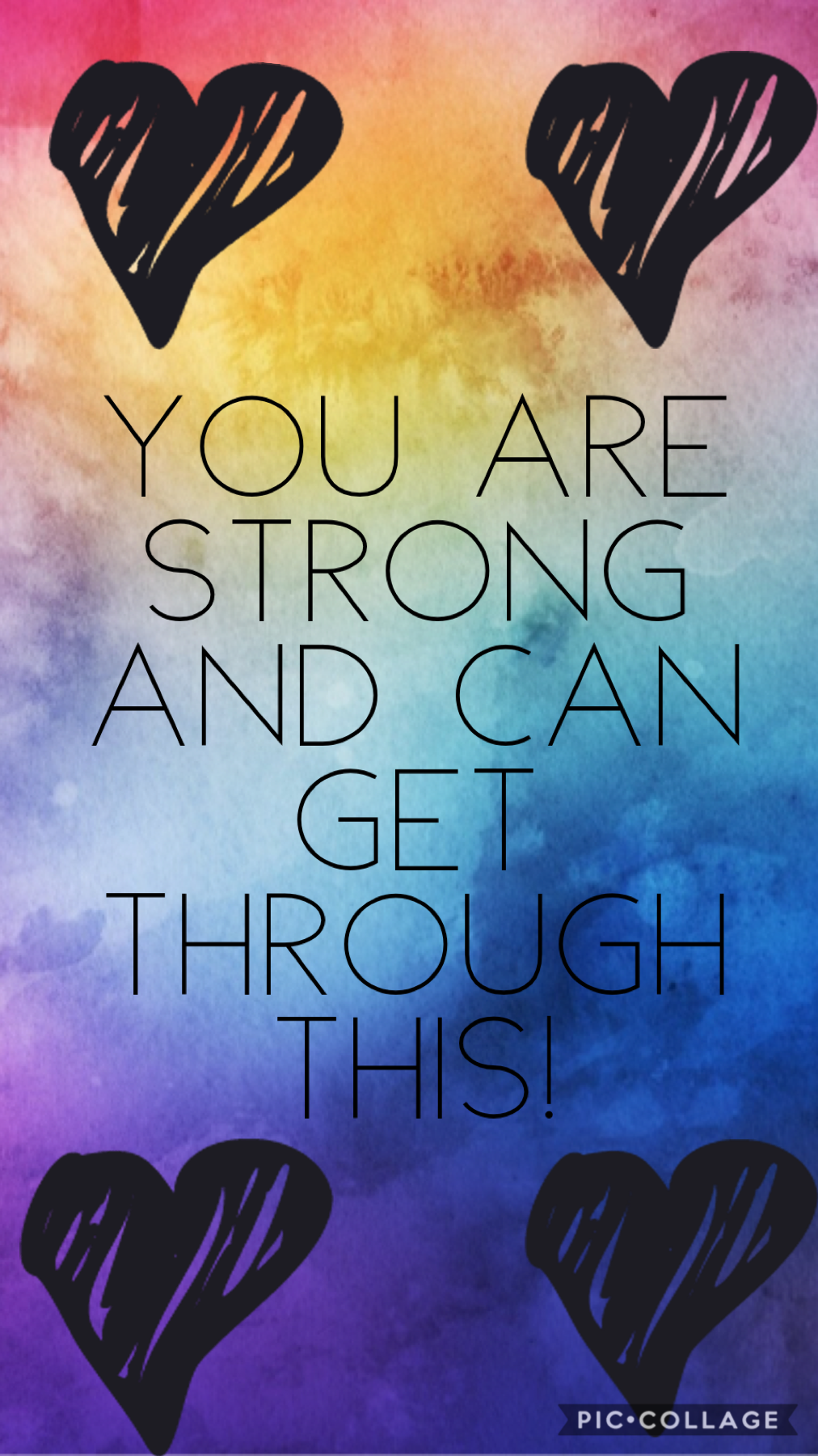 Your strong and can get through this