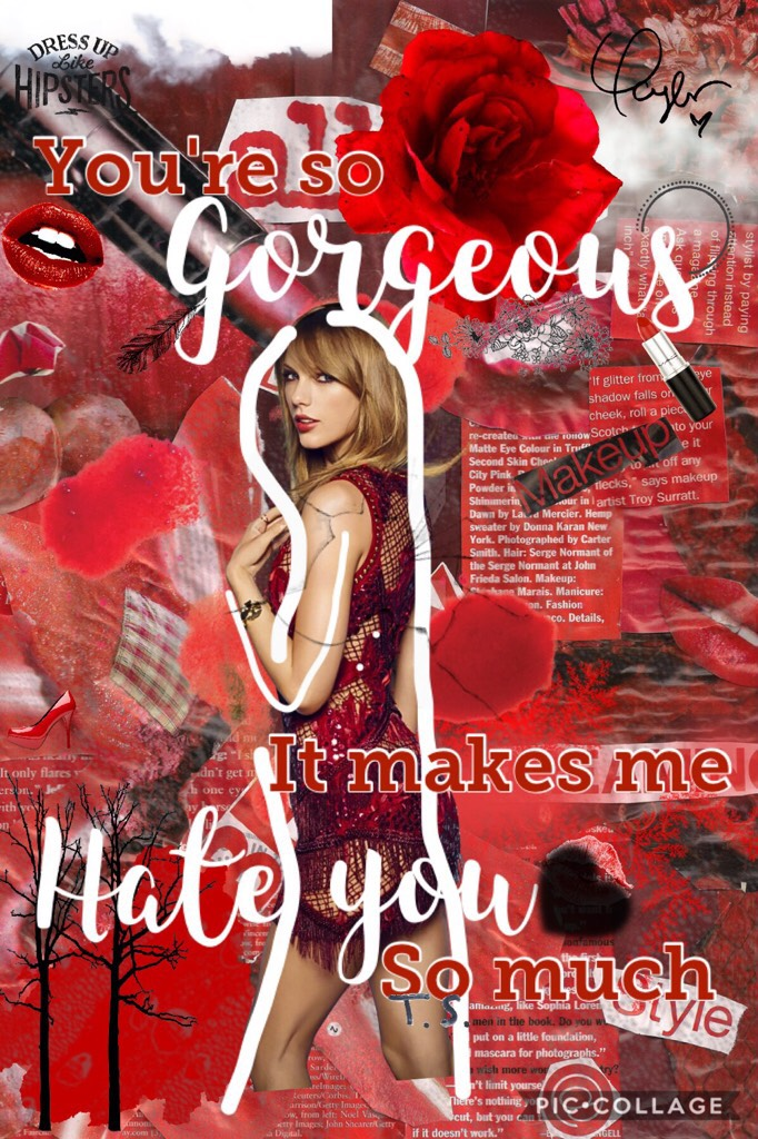 Gorgeous by Taylor swift! ❤️❣️🚨💋💄👠🌹 Please Like!!!!!!! Thanks