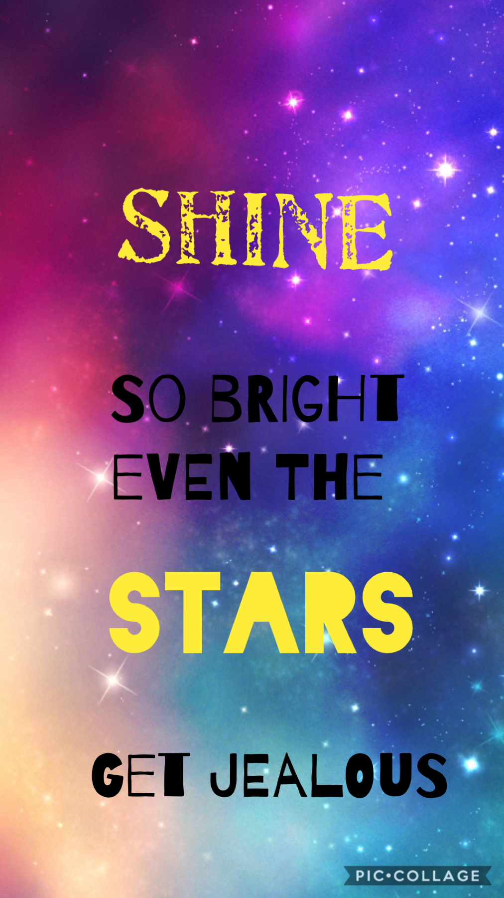 Shine so bright even the star get jealous