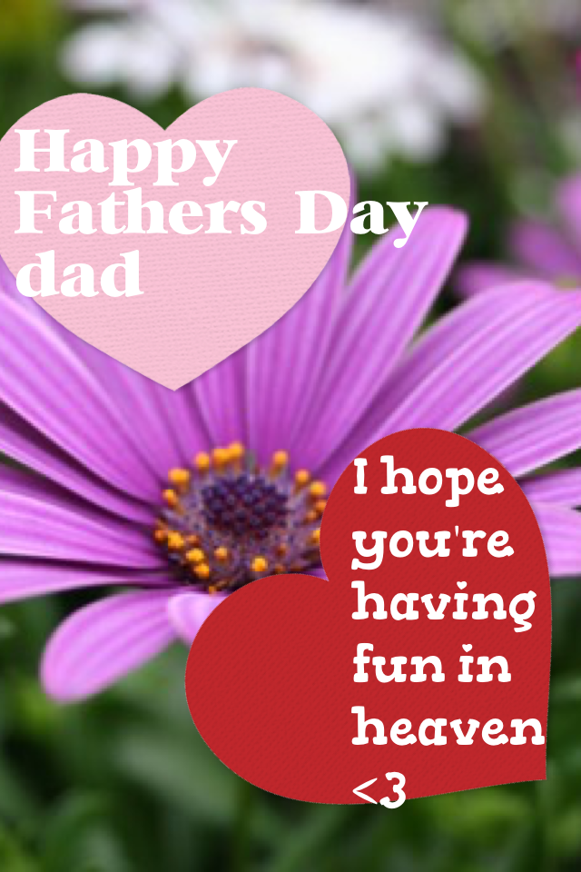 To my dad ❤️