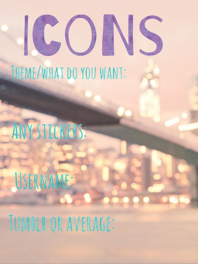 Icons!! Xx