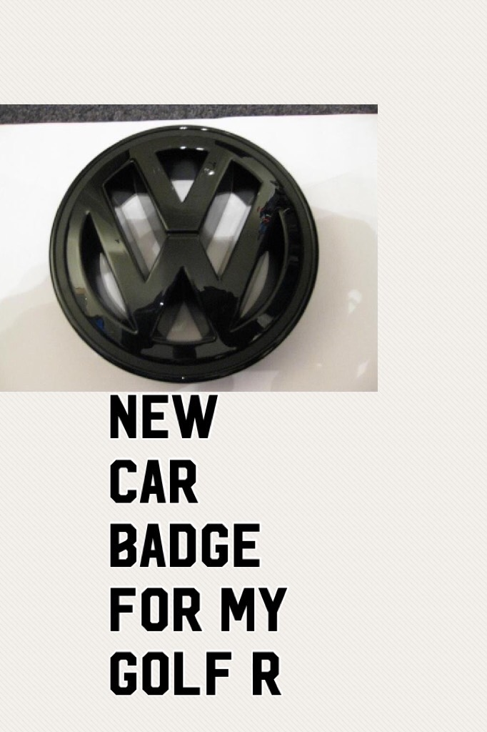 New car badge for my golf r