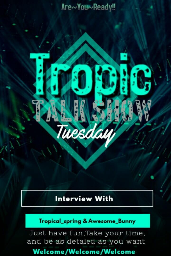 Welcome to Tropic Talk Show Tuesday. Today's interview will be with Awesome_Bunny. She is so amazing and i just lover her account. I HOPE THIS INTERVIEW WILL be interesting and give you a little bit about Awesome_Bunny account!!