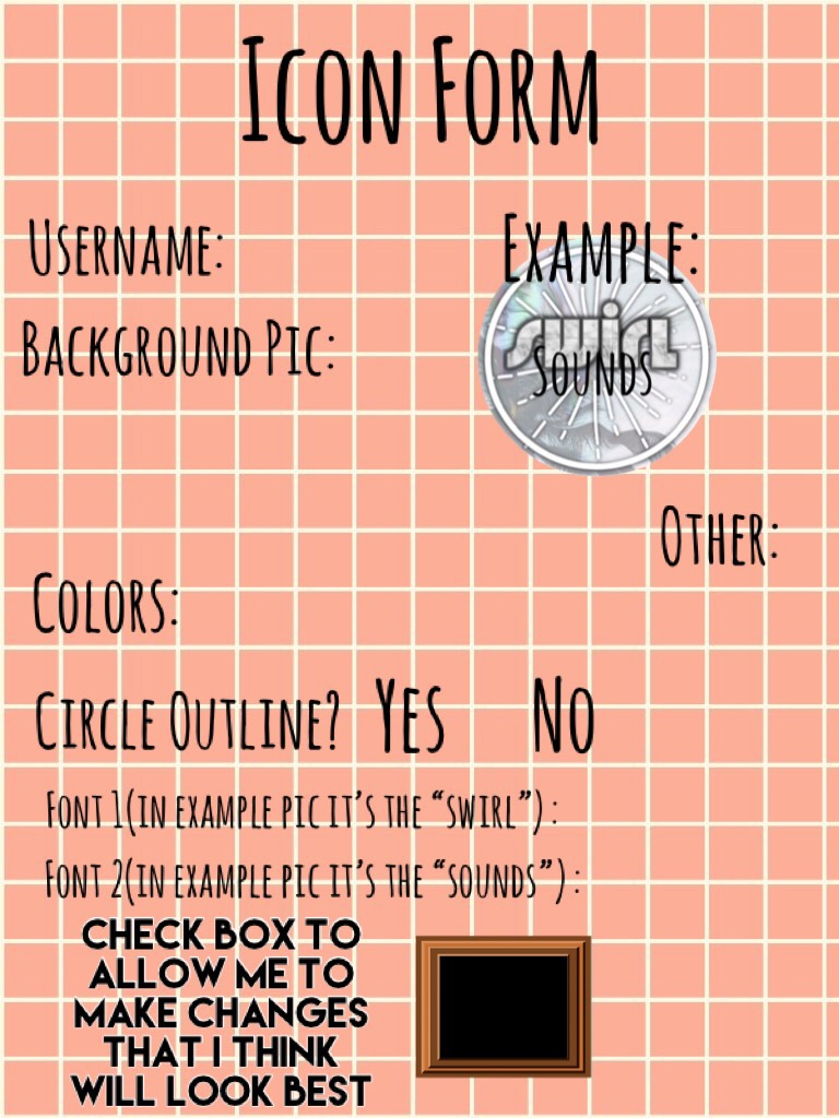 Please fill out if you want one!