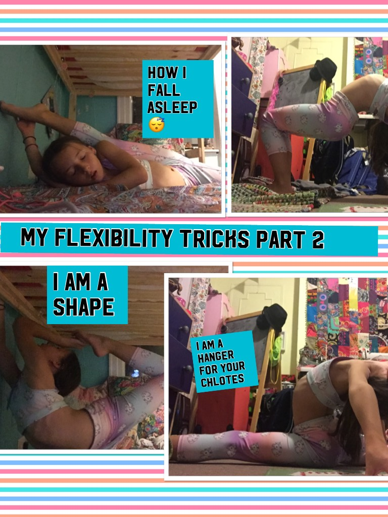 My flexibility tricks part 2