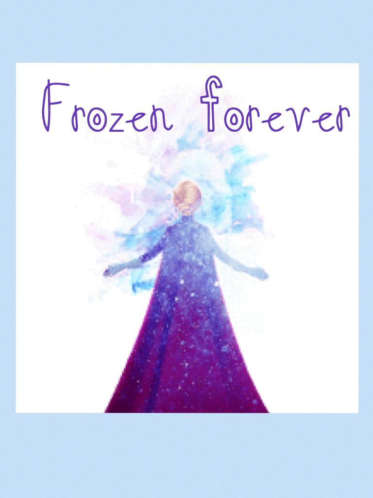 Frozen forever💕🎀