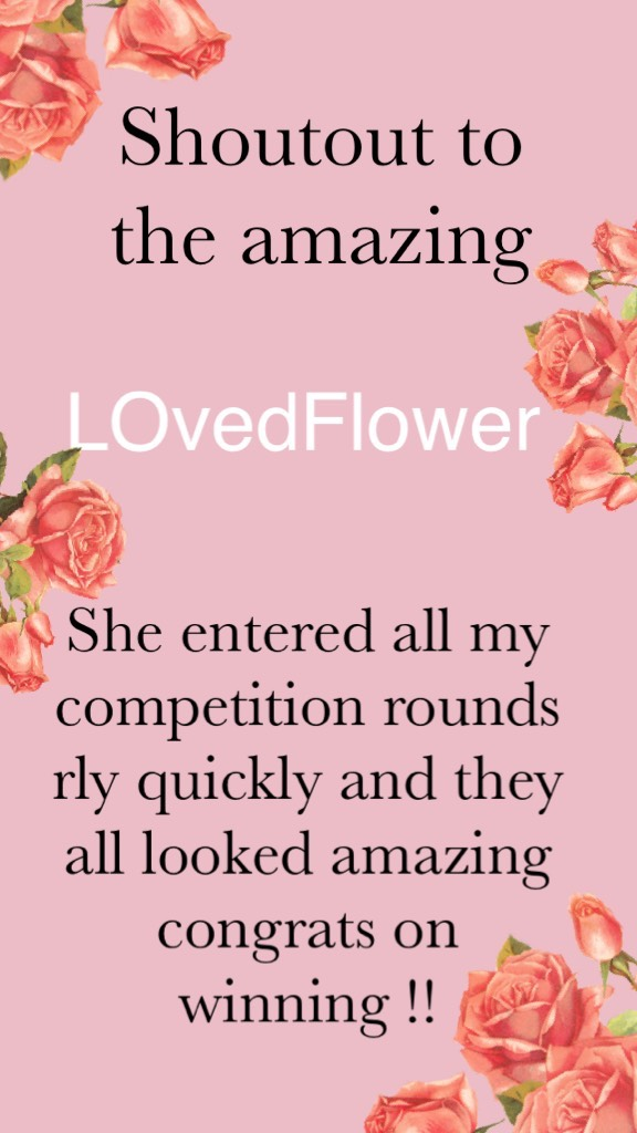 Shoutout to the amazing LOvedFlower congrats boo ur so nice xx