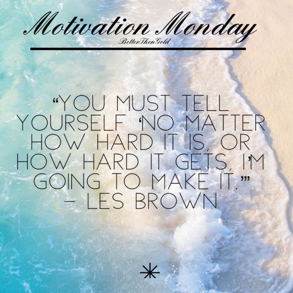 ✨Motivation Monday✨ Hope you all have an amazing week❤️