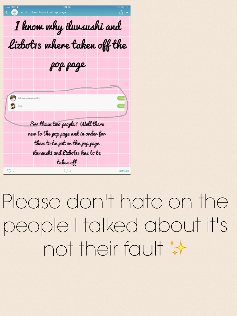 Please don't hate on the people I talked about it's not their fault ✨