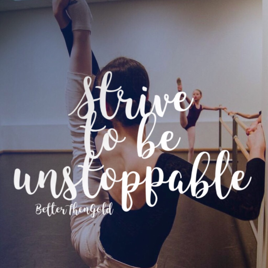 ✨Strive to be unstoppable✨  Follow your passion even if you aren't the best. We all start somewhere💖  Photo: Joy Womack