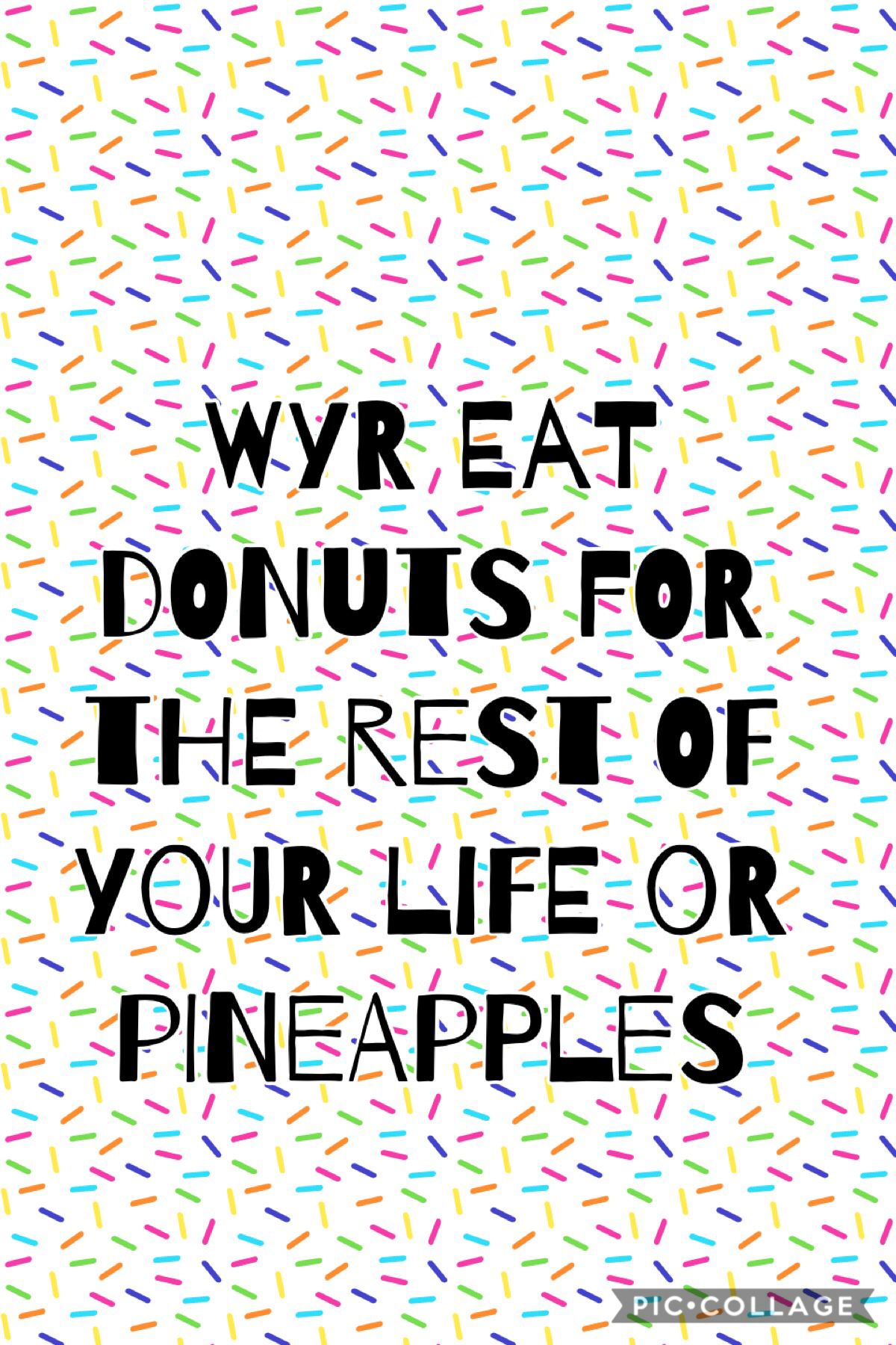 Pineapple or donuts