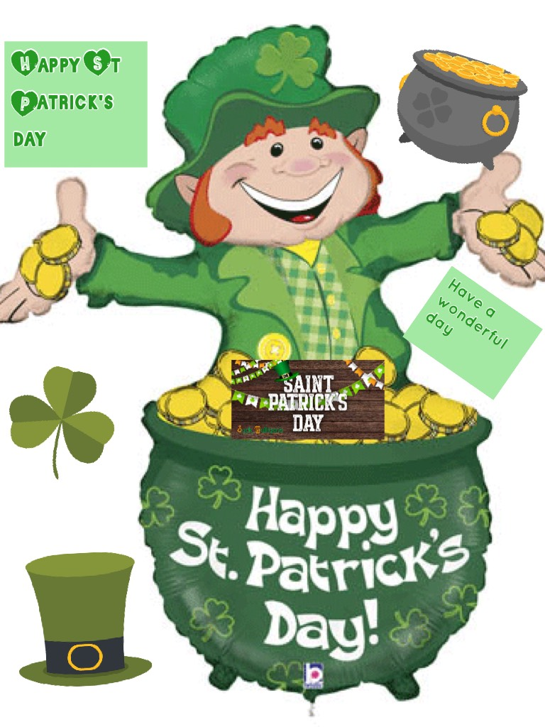 Happy St Patrick's  day  have nice day what are you doing for St Patrick's day😃😃😃😃✌🏻️