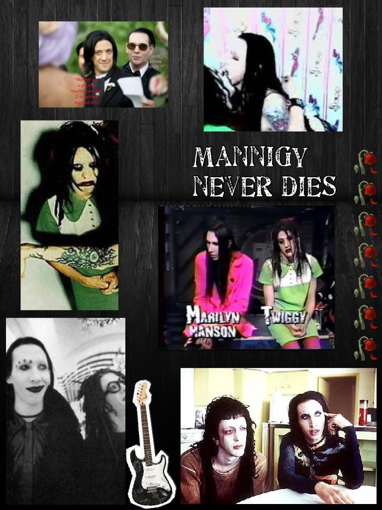 Mannigy never dies