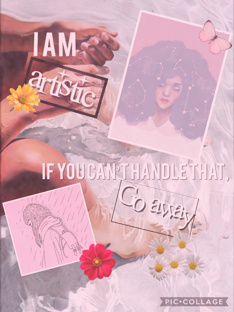 I, myself, am a very artistic and extra person. If we had to start a project all over again to add one detail, I would. #artistic #aesthetic #extra #followme #flowers #daisies #rose #pictures #drawings #cute #kawaii #arty #tumblr #edit #collage