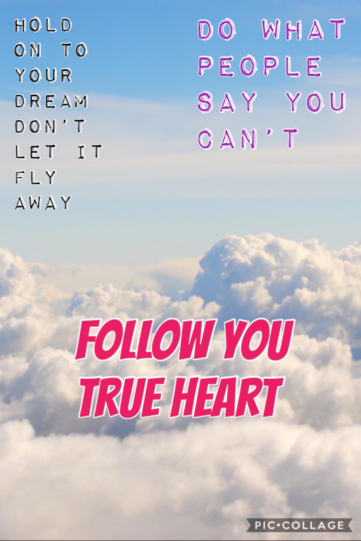 Follow your soul!